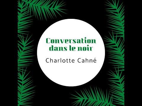 Vidéo de Charlotte Cahné