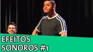 IMPROVÁVEL - EFEITOS SONOROS #1