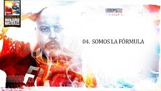 """GORDO MASTER 04. """"Somos la fórmula"""" ft. Jefe de la M  VISIONARIO"""