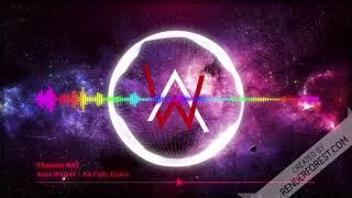 (Channel NAT) Nhạc Điện Tử IDM : Alan Walker - All Falls Down Nghe Là Nghiện