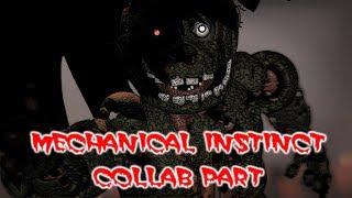 [FNaF SFM] Mechanical Instinct Remix | Collab Part