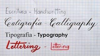 Diferencia ESCRITURA · CALIGRAFÍA · TIPOGRAFÍA · LETTERING | MelganniaTV