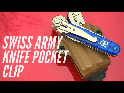 QUICK LOOK: Pocket Clip for your Swiss Army Knife (Victorinox) + Kydex Sheaths for Multi-Tools