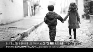 erik balkey & bonnie lee panda: to make you feel my love (cd: sanctuary road) (bob dylan cover)