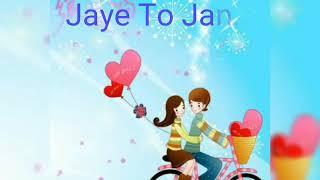 Sun Sonio TuZe karte hai Pyar best love status