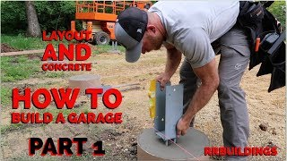 How to Build a Garage #1 - Layout and Concrete Piers