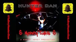 Hatin On Me - Hunter Dan