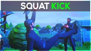 Squat Kick - Fortnite Battle Royale
