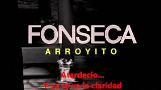 Fonseca - Arroyito (CON LETRA) (Version Acustica)