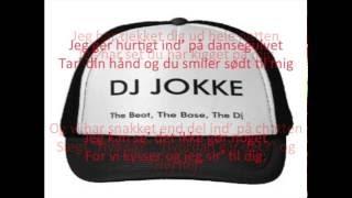DJ Jokke- Vil Du Med Mig Hjem
