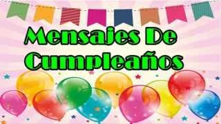 Mensajes De Cumpleaños, Imágenes De Feliz Cumpleaños, Frases Bonitas