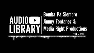 Bomba Pa Siempre (with lyrics) - Jimmy Fontanez & Media Right Productions