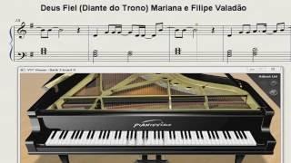 Deus Fiel  - Diante do Trono (Mariana e Filipe Valadão), Partitura/Arranjo para Piano