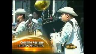 Sueño Guajiro -  Colmillo Norteño