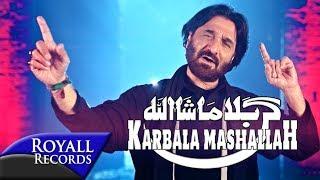 Nadeem Sarwar | Karbala Mashallah | 2017 / 1439 width=