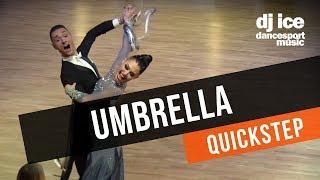 QUICKSTEP | Umbrella (Brand New Rockers, Dj Ice Mix)