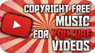 ♬ Copyright Free Music For YouTube Videos (Trap, Happy, Etc..)!  ♬
