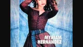 Myriam Hernandez Quiero saber