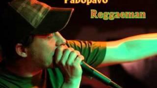 Pablopavo - Reggaeman
