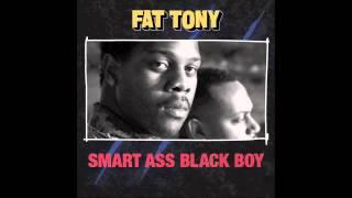 Fat Tony - Creepin' (ft Stunnaman and Tom Cruz)