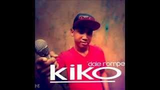 Dale rompe- El Kiko (Prod Guelo Deluxe)