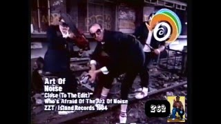 Art Of Noise 1984 Close To the Edit
