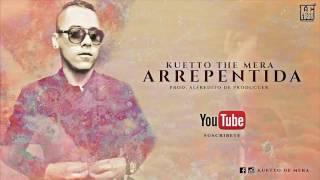 Arrepentida - kuetto the mera