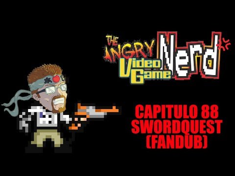 Angry Video Game Nerd - Capitulo 88 - Sword Quest (Fandub Castellano)