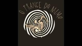 O Trance do Mimo - Ska D'Alma (2015)