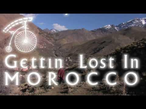 Gettin' Lost In Morocco Trailer I