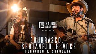 Fernando & Sorocaba – Churrasco, Sertanejo e Você | FS Studio Sessions