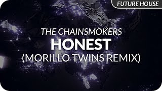 The Chainsmokers - Honest (Morello Twins Remix)