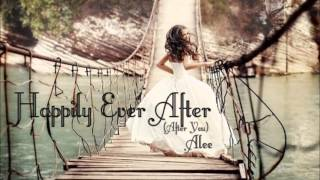 Happily Ever After (After You) - Alee | Audio