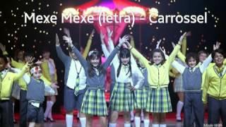 Mexe Mexe (letra) - Carrossel