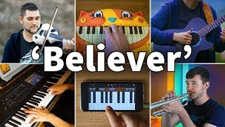 Who Played It Better: Believer (Piano, Guitar, Violin, Trumpet, Garageband, Cat Piano)