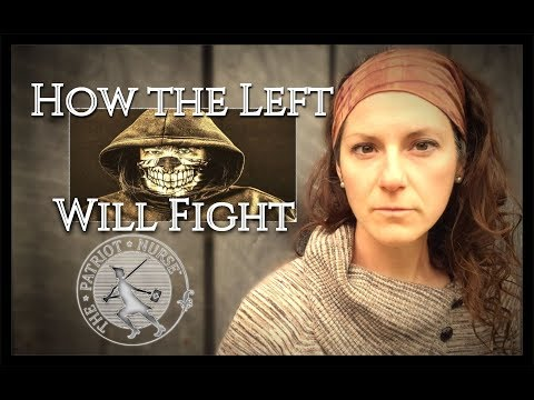 How the Left Will Fight The Next Civil War- and How to Prepare