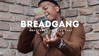 BreadGang(MoneyBagg Yo x Lil Baby Type Beat 2018)(Prod. by Jay Bunkin)