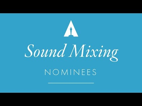 Oscars 2017: Sound Mixing Nominees