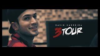 3 TOUR - DAVID CARREIRA