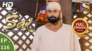 Mere Sai - Ep 116 - Full Episode - 7th March, 2018 width=