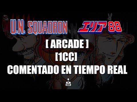 U.N. Squadron - Arcade [ 1CC ] [ Comentado en tiempo real ]