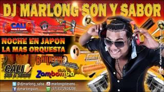 Noche En Japon - La Mas Orquesta - DJ Marlong Son y Sabor