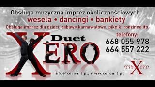Wielka dama tańczy sama - Duet Xero