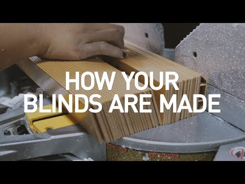 How Your Blinds Are Made