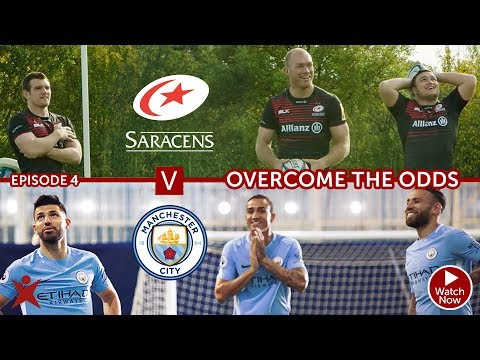 EPISODE 4 | Manchester City vs Saracens | Overcome The Odds