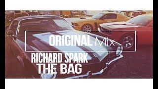 Richard Spark - The Bag (Original Mix)