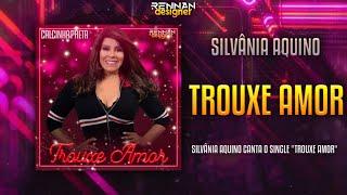 Trouxe Amor - Silvânia e Paulinha - CD PROMOCIONAL VOL.02