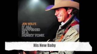 His New Baby-Jon Wolfe Official Track with Lyrics