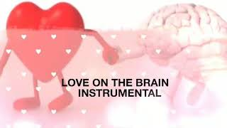 Love On The Brain piano Instrumental