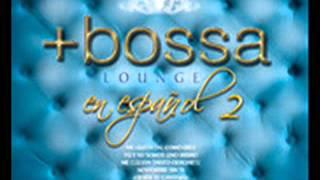Bossa Lounge en Español 2 - La Gata Bajo La Lluvia